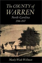 Cover of: The County of Warren, North Carolina, 1586-1917