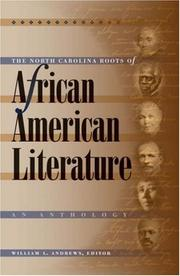 Cover of: The North Carolina roots of African American literature