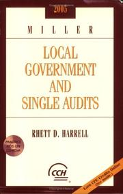 Cover of: Miller Local Government And Single Audits 2005 | Rhett D. Harrell