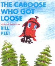 Cover of: The Caboose Who Got Loose (Snuggle & Read Story Book)