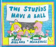 Cover of: The Stupids Have a Ball | Harry Allard