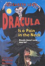Cover of: Dracula Is a Pain in the Neck (Trophy Chapter Books) | Levy, Elizabeth