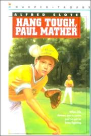 Cover of: Hang Tough, Paul Mather | Alfred Slote