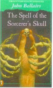 Cover of: The Spell of the Sorcerer's Skull (Johnny Dixon Mystery)