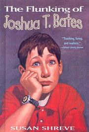 Cover of: The Flunking of Joshua T. Bates