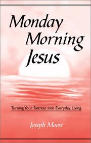 Cover of: Monday morning Jesus | Moore, Joseph