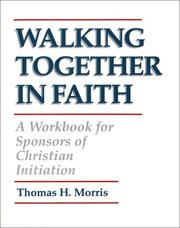 Walking together in faith by Morris, Thomas H.