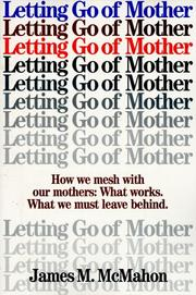 Cover of: Letting go of mother