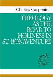 Cover of: Theology as the road to holiness in Saint Bonaventure