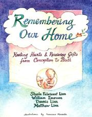 Cover of: Remembering Our Home: Healing Hurts & Receiving Gifts from Conception to Birth