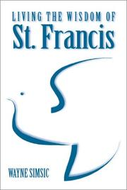 Cover of: Living the Wisdom of St. Francis
