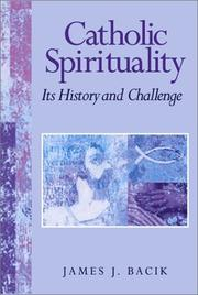 Catholic Spirituality, Its History and Challenge