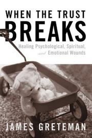 Cover of: When the Trust Breaks | James Greteman