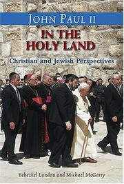 Cover of: John Paul II in the Holy Land-- in his own words