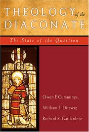 Cover of: Theology of the Diaconate | Owen F. Cummings, William T. Ditewig, Richard R. Gaillardetz