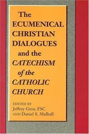 The Ecumenical Christian Dialogues and the Catechism of the Catholic Church by