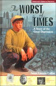 Cover of: The worst of times: a story of the Great Depression