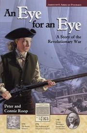 Cover of: An eye for an eye: a story of the Revolutionary War