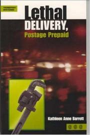 Cover of: Lethal delivery, postage prepaid