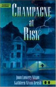 Cover of: Champagne at risk | Joan Lowery Nixon