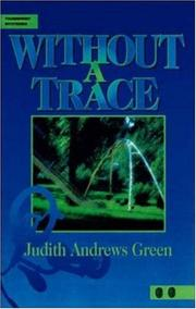 Cover of: Without a trace | Judith Andrews Green