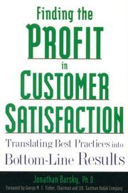 Cover of: Finding the profit in customer satisfaction | Jonathan D. Barsky