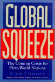 Cover of: Global squeeze | Richard C. Longworth