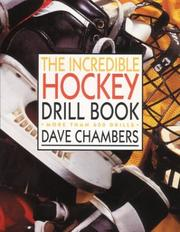 Cover of: The incredible hockey drill book