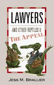 Cover of: Lawyers and other reptiles II: the appeal