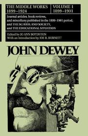 Cover of: The Middle Works of John Dewey, Volume 1, 1899 - 1924