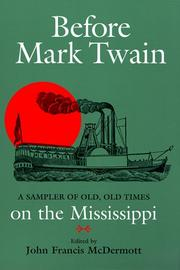 Cover of: Before Mark Twain | John Francis McDermott