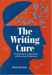Cover of: The writing cure | Mark Bracher