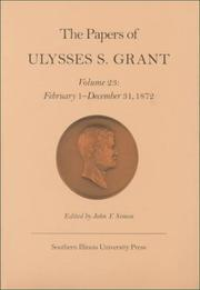 Cover of: The Papers of Ulysses S. Grant, Volume 23