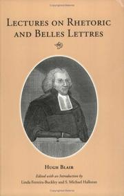 Lectures on rhetoric and belles lettres by Blair, Hugh