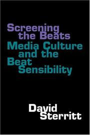 Cover of: Screening the Beats: media culture and the Beat sensibility