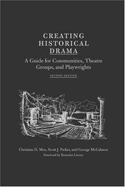 Cover of: Creating historical drama | Christian Hollis Moe