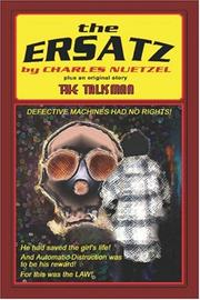 Cover of: The Ersatz and The Talisman | Charles Nuetzel