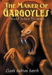 Cover of: The Maker of Gargoyles