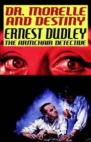 Cover of: Dr. Morelle and Destiny | Ernest Dudley