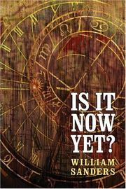 Cover of: Is It Now Yet?
