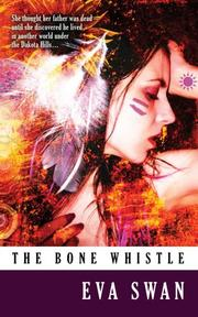 Cover of: The Bone Whistle | Eva Swan
