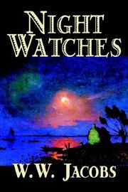Cover of: Night Watches | W. W. Jacobs