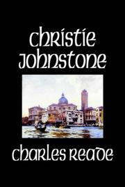 Cover of: Christie Johnstone | Charles Reade