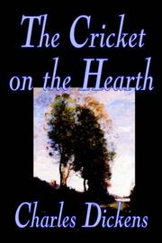 Cover of: The Cricket on the Hearth: A Fairy Tale of Home