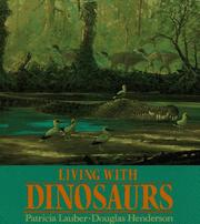 Cover of: LIVING WITH DINOSAURS