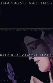 Cover of: Deep Blue Almost Black | Thanassis Valtinos