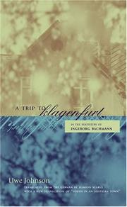 Cover of: A Trip to Klagenfurt: In the Footsteps of Ingeborg Bachmann