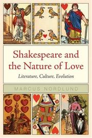 Cover of: Shakespeare and the Nature of Love