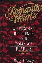 Cover of: Romantic hearts | Peggy J. Jaegly