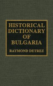 Cover of: Historical dictionary of Bulgaria